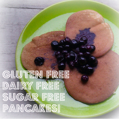 Yummy Gluten Free, Dairy Free, Sugar Free Pancakes